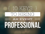 10 Keys To Hiring An Event Professional